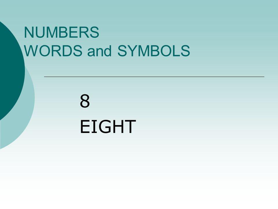 NUMBERS WORDS and SYMBOLS 70 SEVEN TEN = SEVENTY