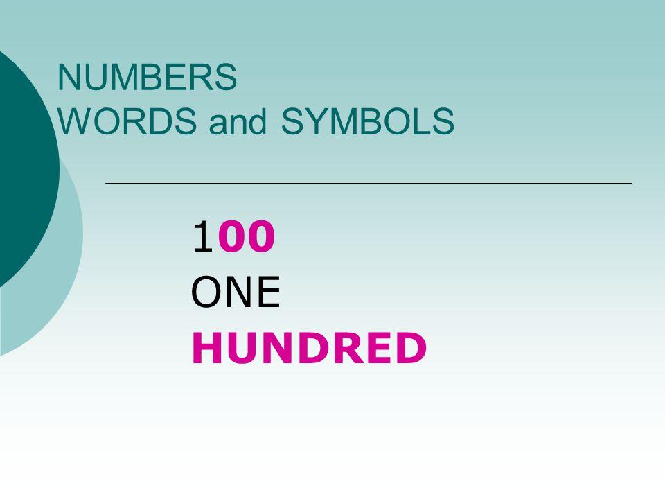 NUMBERS WORDS and SYMBOLS 90 NINE TEN = NINETY
