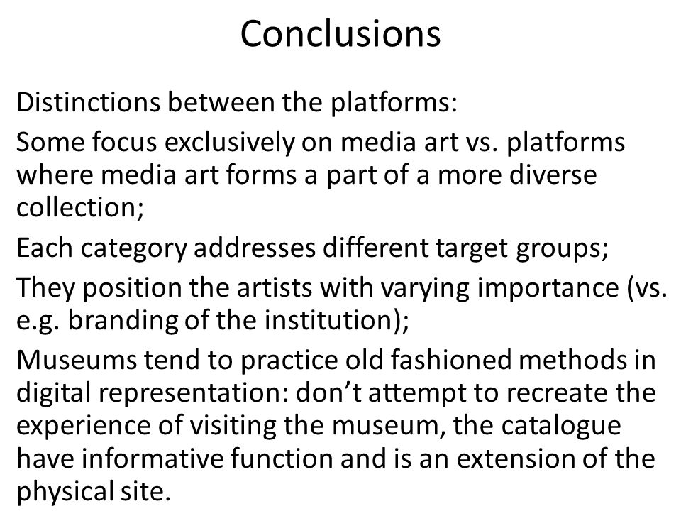 There are overlapping practices across the different types of platforms: Education Preserving Presentation & exhibition practices Distribution Archival and administrative practices
