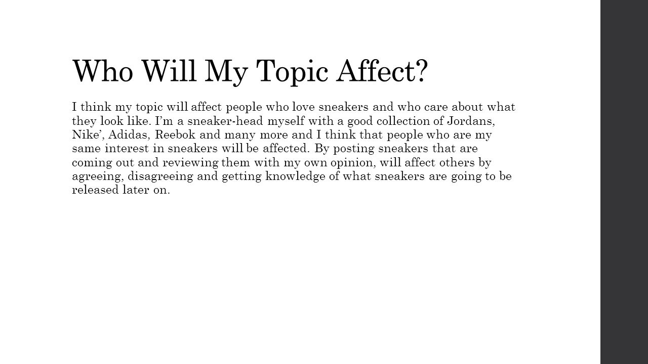 Who Will My Topic Affect.