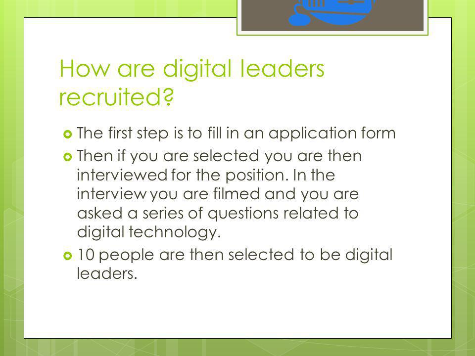 How are digital leaders recruited.