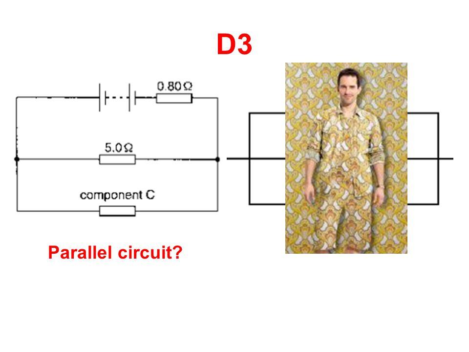 D3 Parallel circuit?