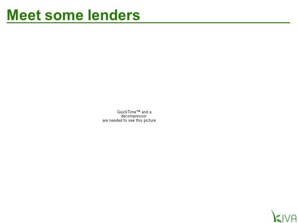 Meet some lenders