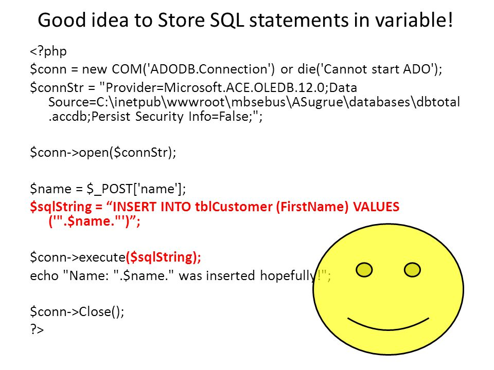 Good idea to Store SQL statements in variable.