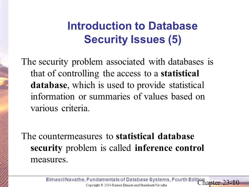 Copyright © 2004 Ramez Elmasri and Shamkant Navathe Elmasri/Navathe, Fundamentals of Database Systems, Fourth Edition Chapter 23-10 Introduction to Da