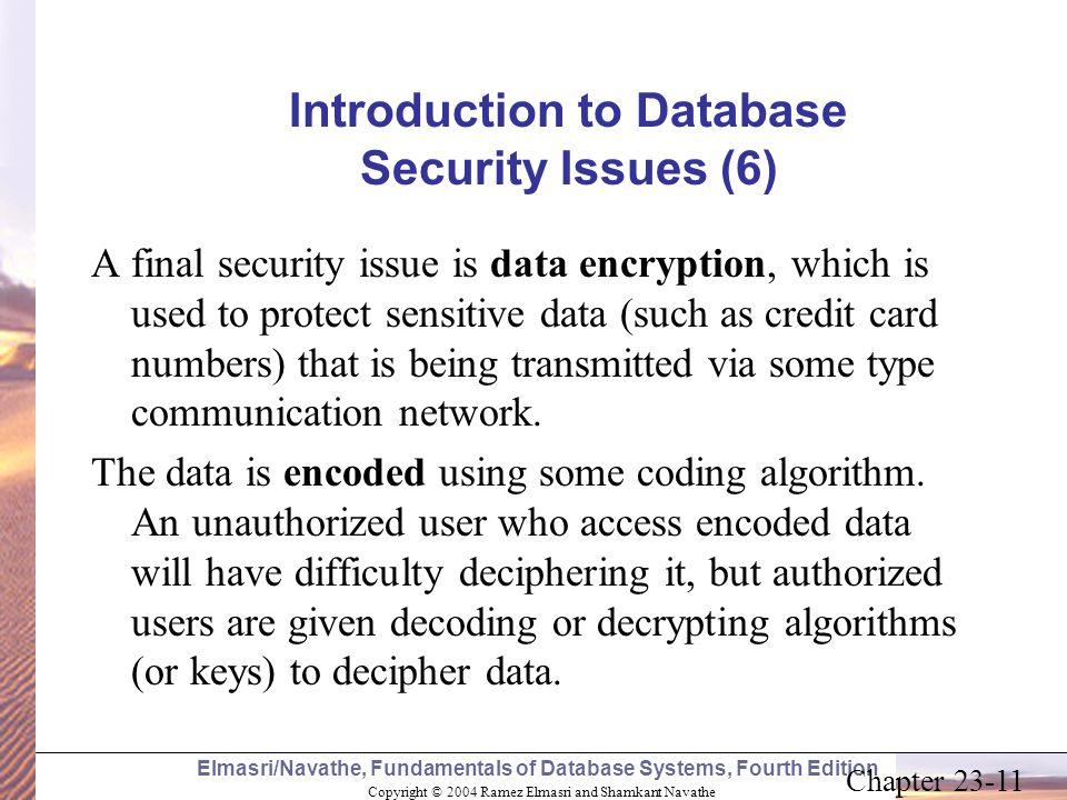 Copyright © 2004 Ramez Elmasri and Shamkant Navathe Elmasri/Navathe, Fundamentals of Database Systems, Fourth Edition Chapter 23-11 Introduction to Da
