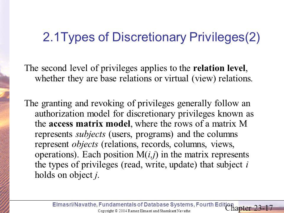 Copyright © 2004 Ramez Elmasri and Shamkant Navathe Elmasri/Navathe, Fundamentals of Database Systems, Fourth Edition Chapter 23-17 2.1Types of Discre