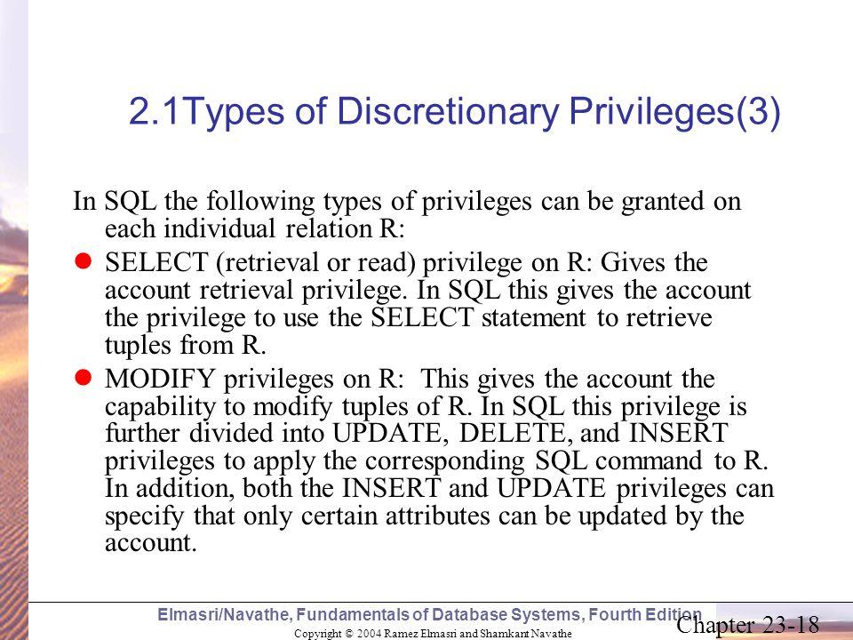 Copyright © 2004 Ramez Elmasri and Shamkant Navathe Elmasri/Navathe, Fundamentals of Database Systems, Fourth Edition Chapter 23-18 2.1Types of Discre