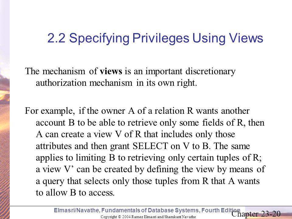 Copyright © 2004 Ramez Elmasri and Shamkant Navathe Elmasri/Navathe, Fundamentals of Database Systems, Fourth Edition Chapter 23-20 2.2 Specifying Pri