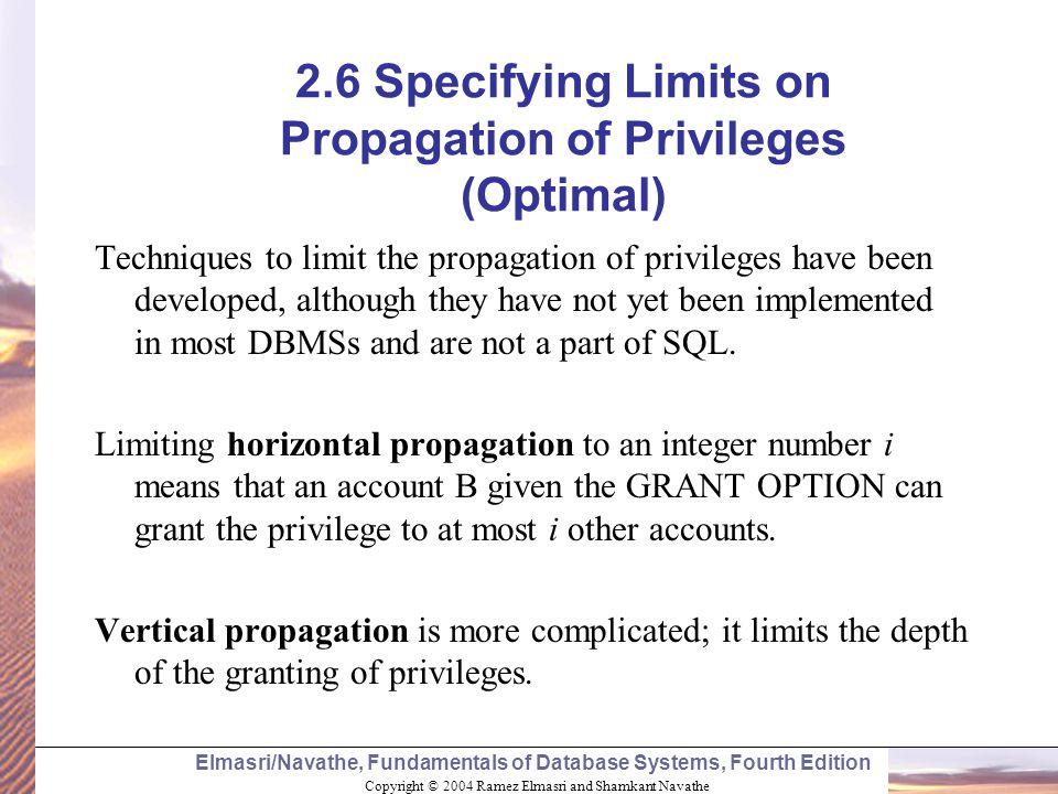 Copyright © 2004 Ramez Elmasri and Shamkant Navathe Elmasri/Navathe, Fundamentals of Database Systems, Fourth Edition 2.6 Specifying Limits on Propaga