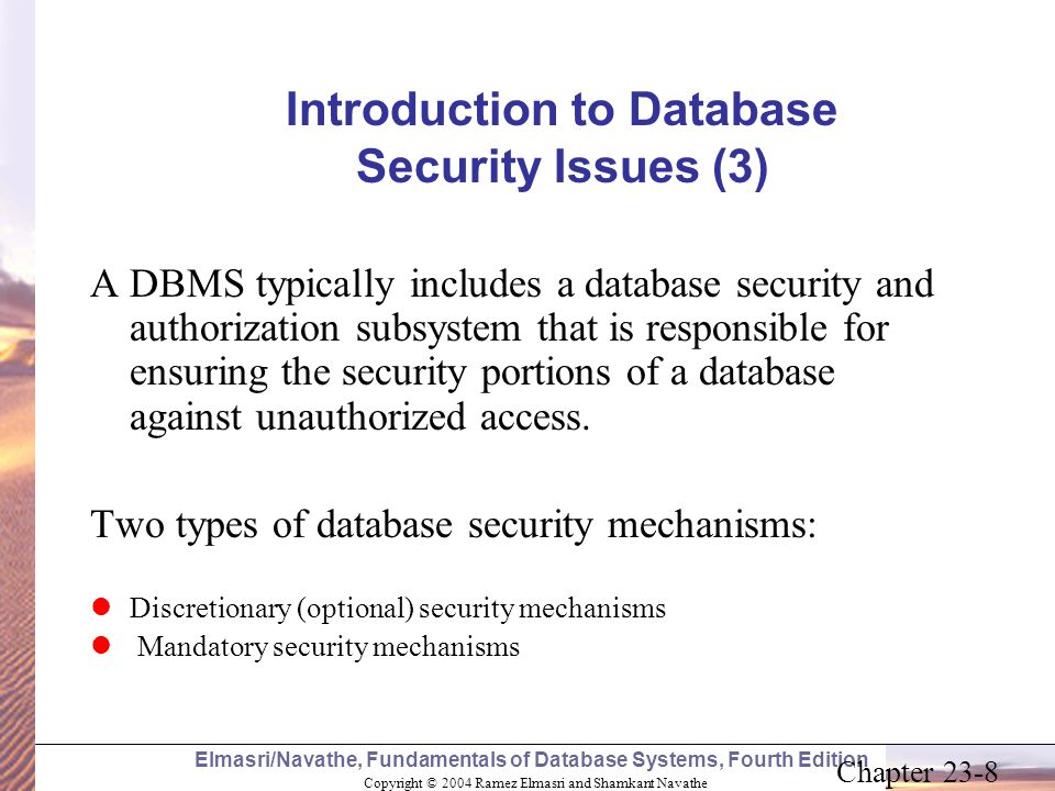 Copyright © 2004 Ramez Elmasri and Shamkant Navathe Elmasri/Navathe, Fundamentals of Database Systems, Fourth Edition Chapter 23-8 Introduction to Dat