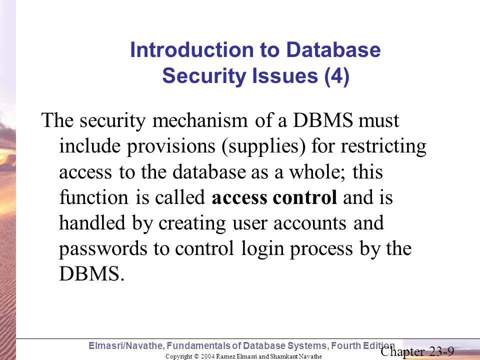 Copyright © 2004 Ramez Elmasri and Shamkant Navathe Elmasri/Navathe, Fundamentals of Database Systems, Fourth Edition Chapter 23-9 Introduction to Dat