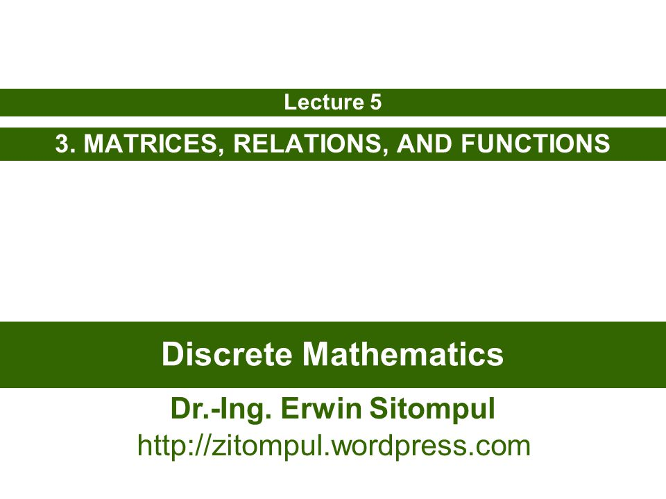 5/22 Erwin SitompulDiscrete Mathematics Example: Is the relation divide without remainder on a set of positive integers transitive or not.