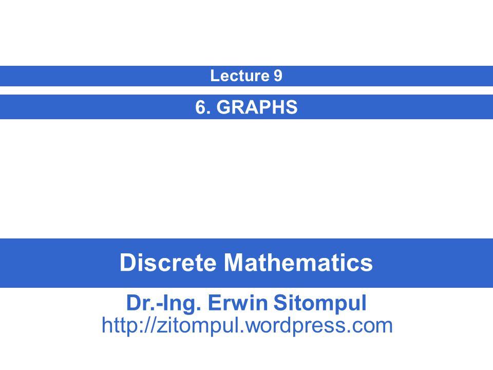 9/32 Erwin SitompulDiscrete Mathematics Graph Terminology 9.