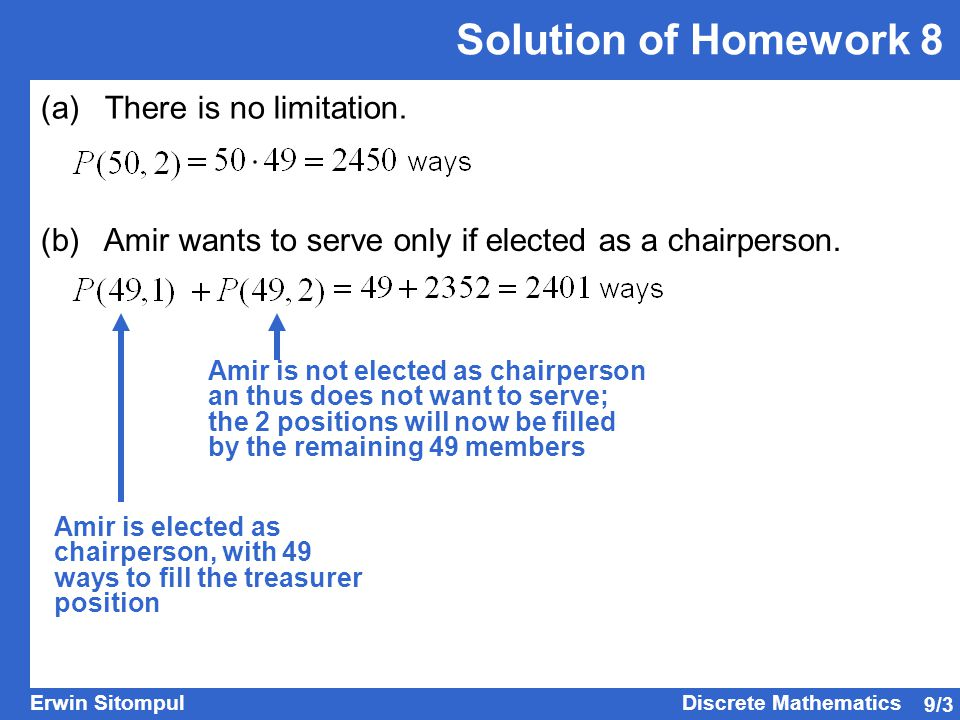 9/4 Erwin SitompulDiscrete Mathematics Solution of Homework 8 (c) Budi and Cora want to be elected together or not at all.