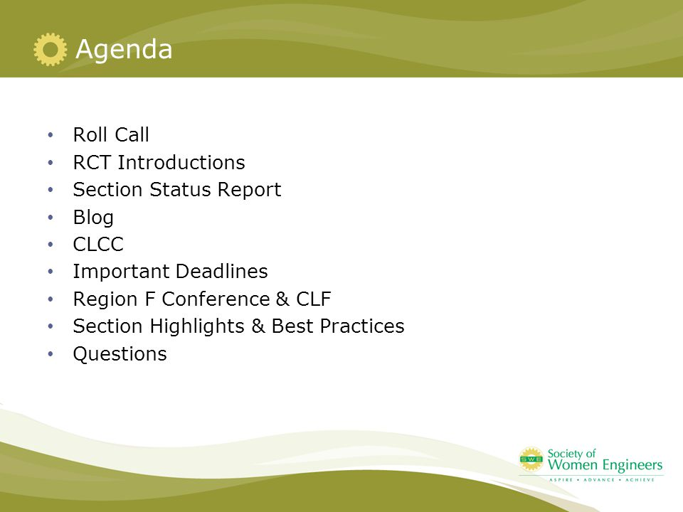 Roll Call RCT Introductions Section Status Report Blog CLCC Important Deadlines Region F Conference & CLF Section Highlights & Best Practices Question