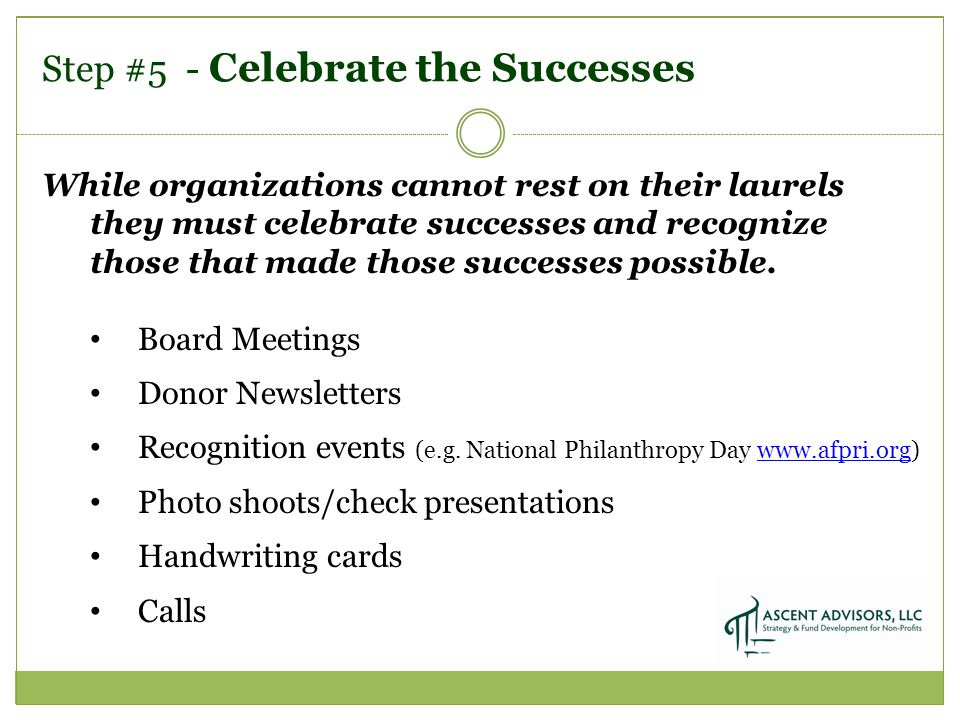 While organizations cannot rest on their laurels they must celebrate successes and recognize those that made those successes possible.