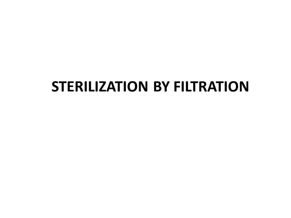 STERILIZATION BY FILTRATION