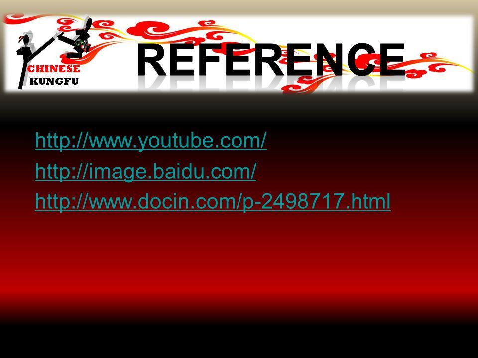 CHINESE KUNGFU http://www.youtube.com/ http://image.baidu.com/ http://www.docin.com/p-2498717.html