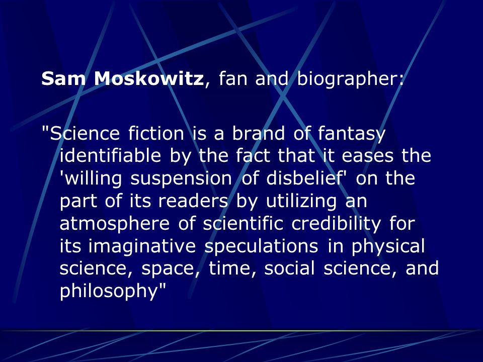 Robert A. Heinlein, author: Science fiction is
