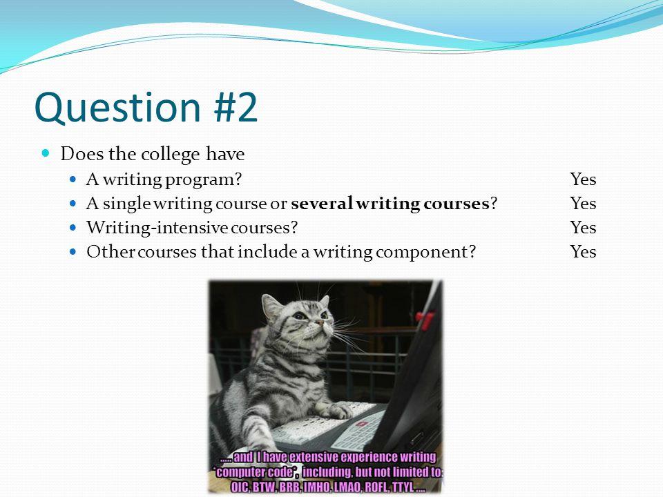 Question #2 cont.
