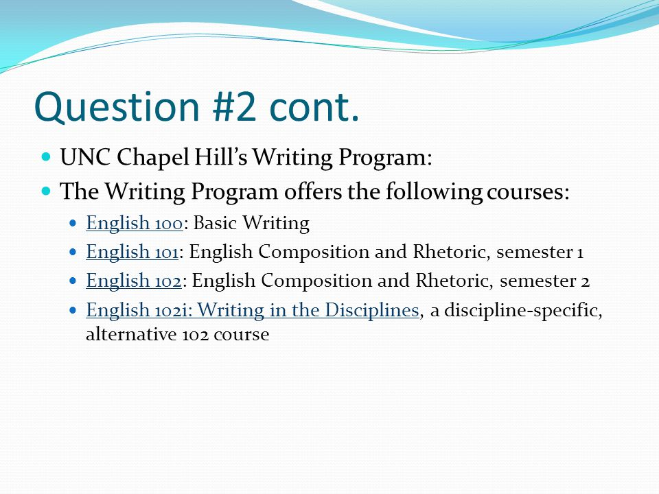Question #3 Looking at one of the above areas (writing program, writing course[s], or writing –intensive course), What seems to be considered successful or effective or good writing.