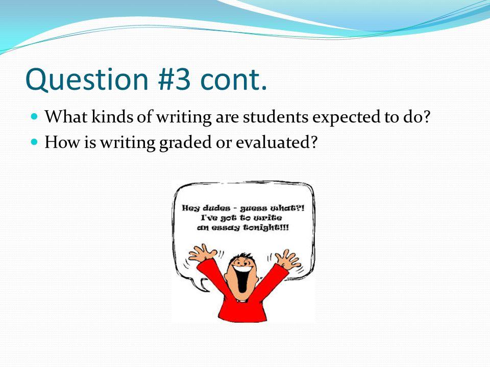 Question #3 cont.