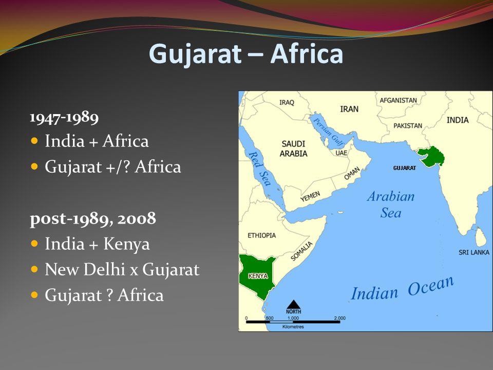 Gujarat – Africa 1947-1989 India + Africa Gujarat +/.