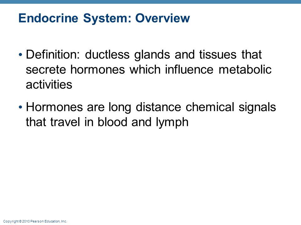 Copyright © 2010 Pearson Education, Inc. Hypothalamic Hormones Hormones from Hypothalamus