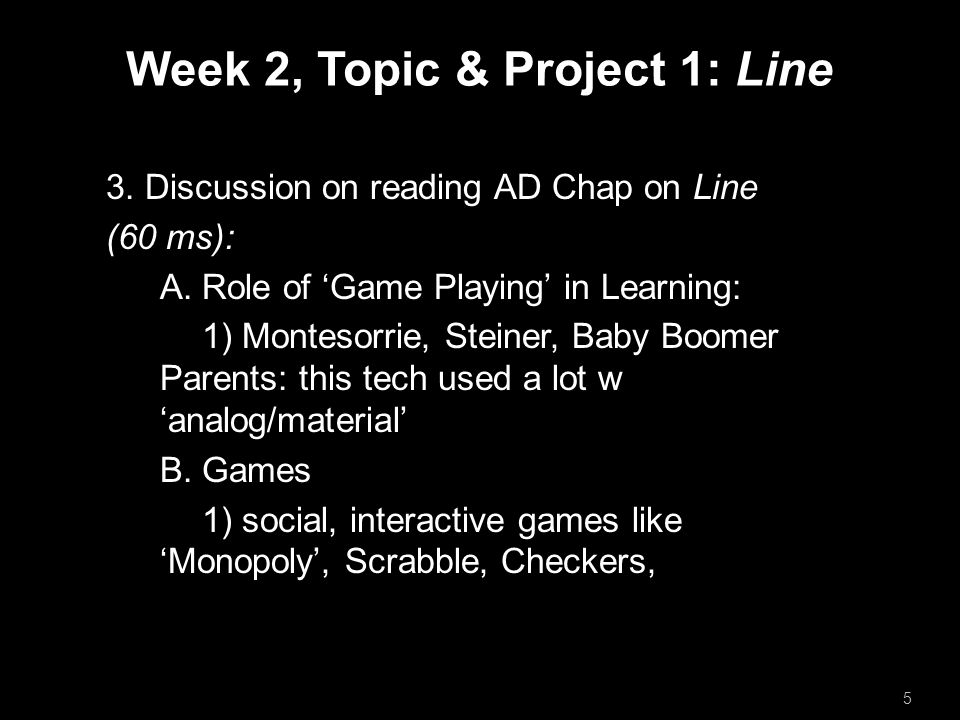Week 2, Topic & Project 1: Line 3. Discussion on reading AD Chap on Line (60 ms): A.