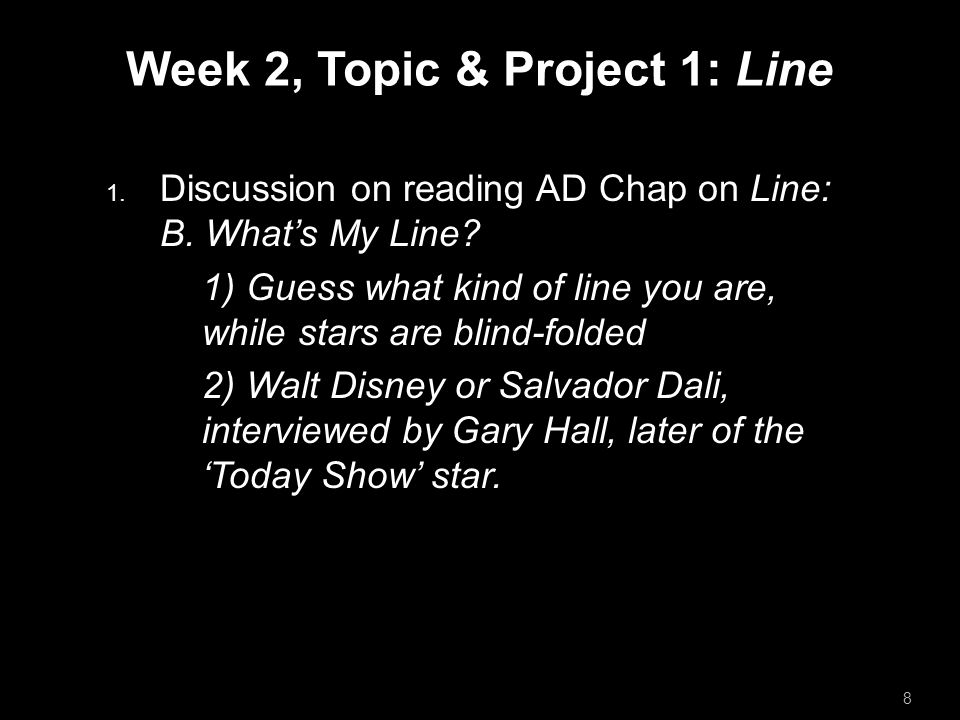 Week 2, Topic & Project 1: Line  Discussion on reading AD Chap on Line: B.