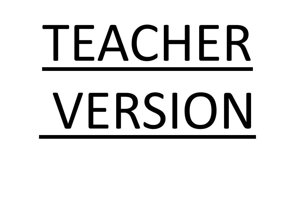 TEACHER VERSION