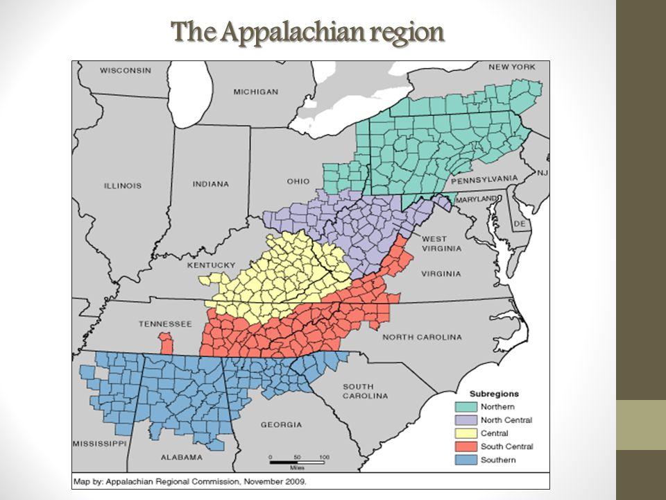 Central Appalachia Appalachian Regional Commission, 2009 KY 53 TN 14 VA 7 WV 7 N=81