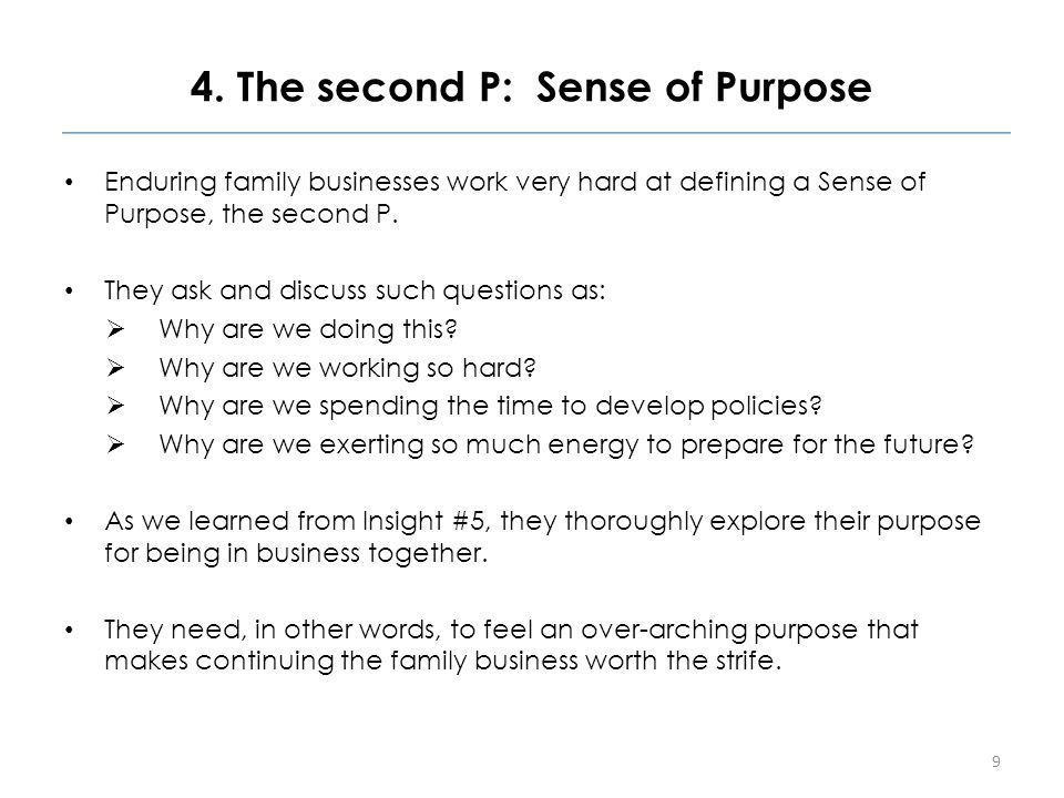 4.The second P: Sense of Purpose The Sense of Purpose will be different for each family.