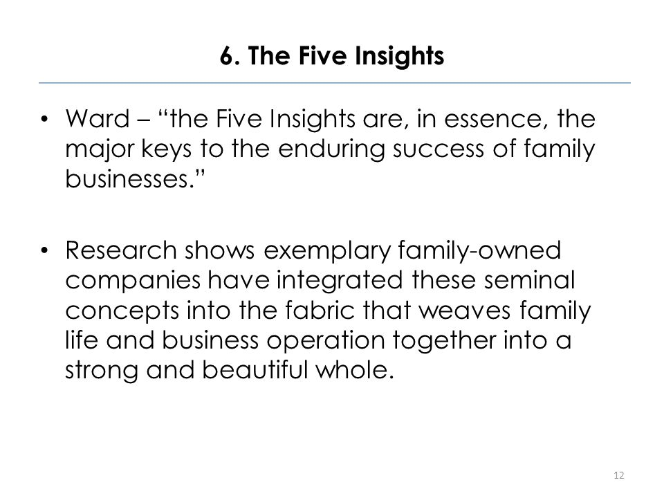"""6. The Five Insights Ward – """"the Five Insights are, in essence, the major keys to the enduring success of family businesses."""" Research shows exemplary"""
