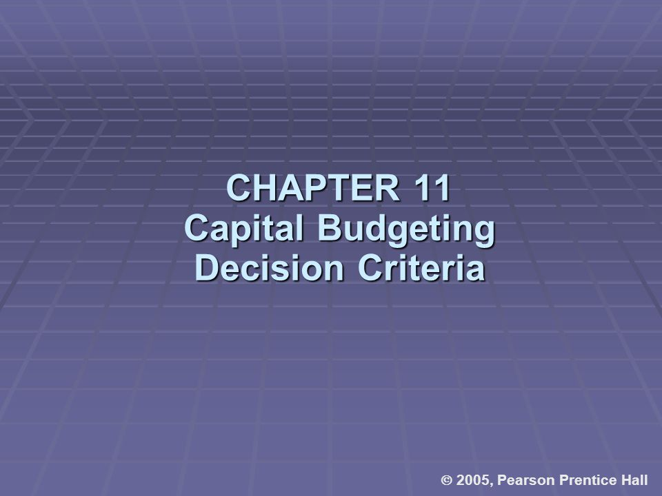 CHAPTER 11 The Basics of Capital Budgeting Should we build this plant?
