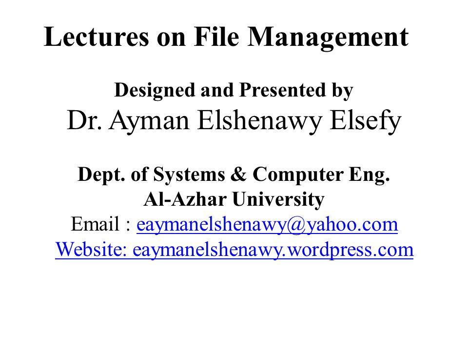 Designed and Presented by Dr.Ayman Elshenawy Elsefy Dept.