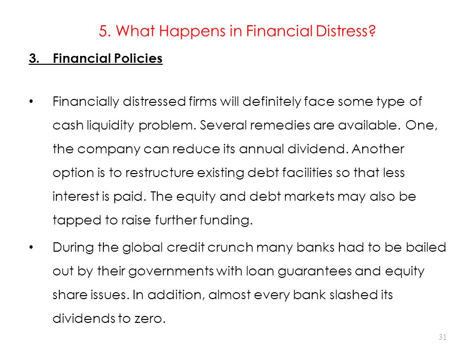 5.What Happens in Financial Distress. 3.