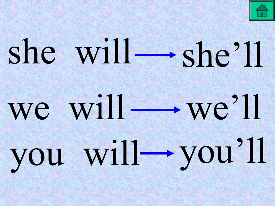 I will I'll