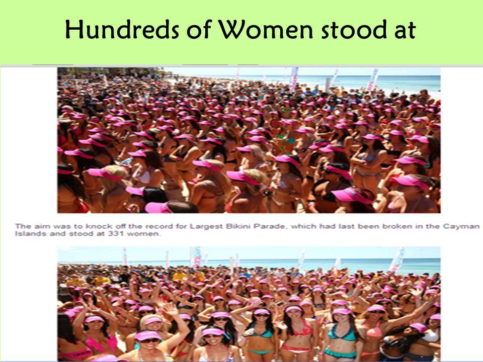 Hundreds of Women stood at
