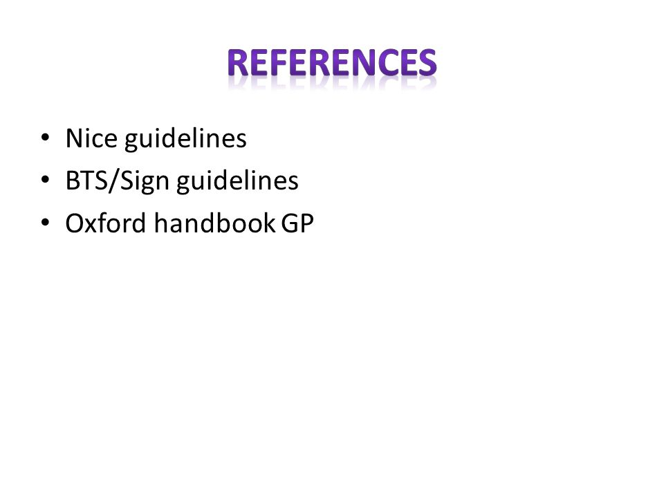 Nice guidelines BTS/Sign guidelines Oxford handbook GP
