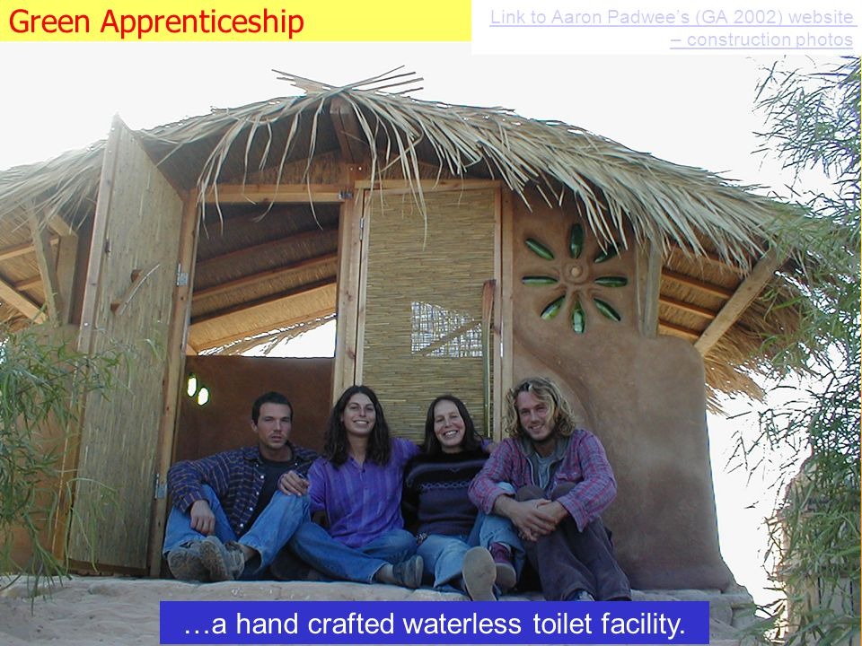 …a hand crafted waterless toilet facility.
