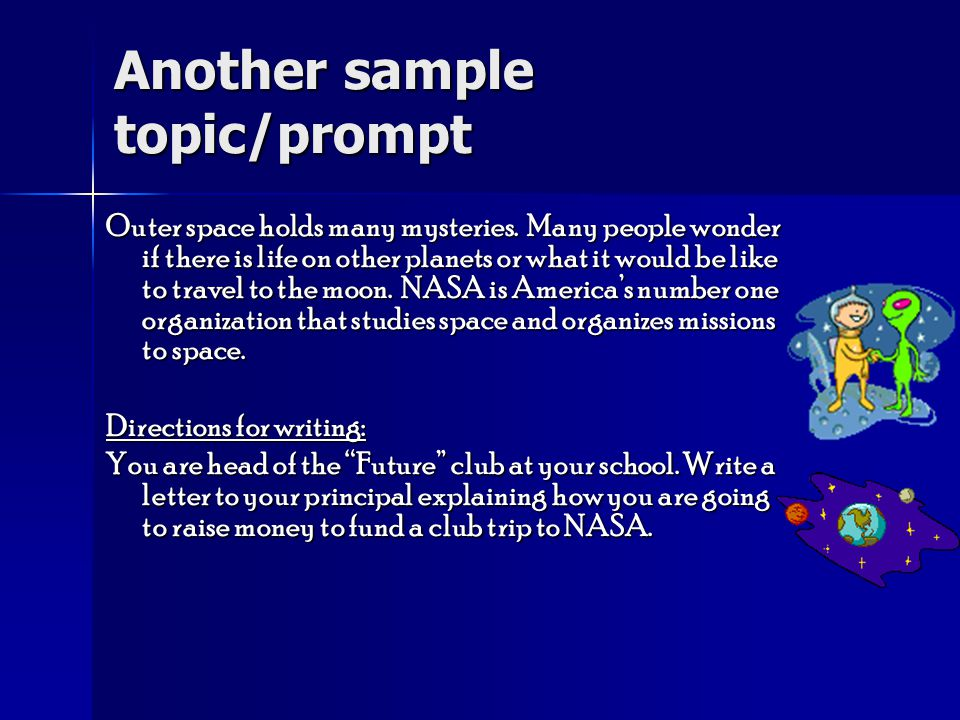 Another sample topic/prompt Outer space holds many mysteries.