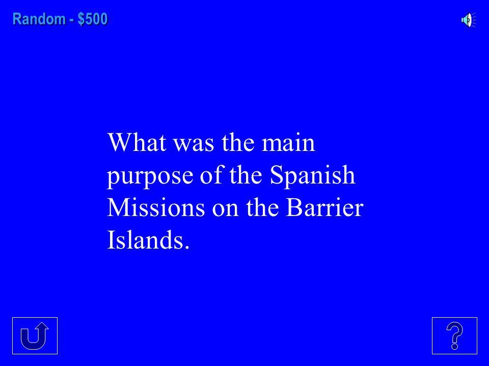 Random - $400 How did De Soto's Random negatively impact the Native Americans?