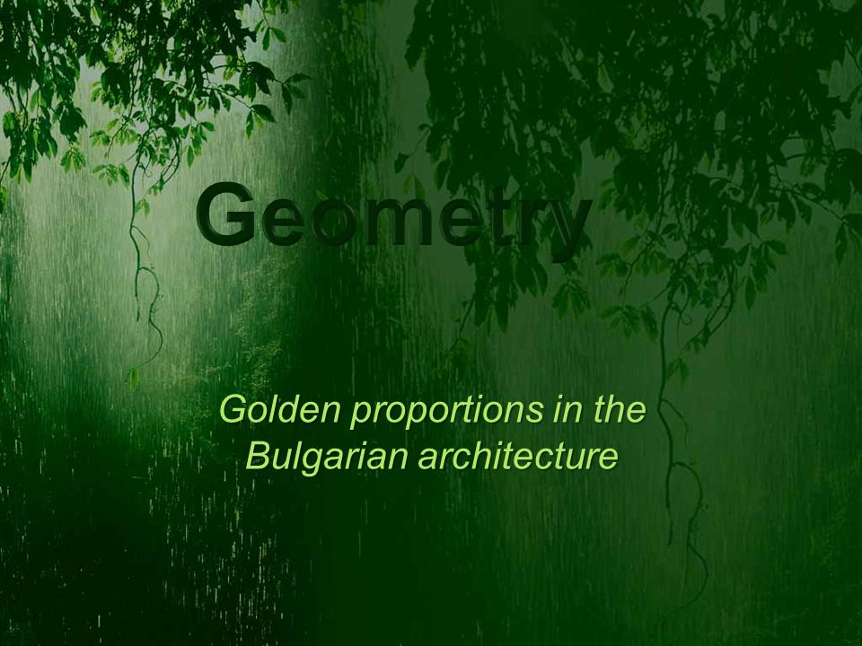 Golden section from ancient times until today expresses the relationship between mathematic and architecture.