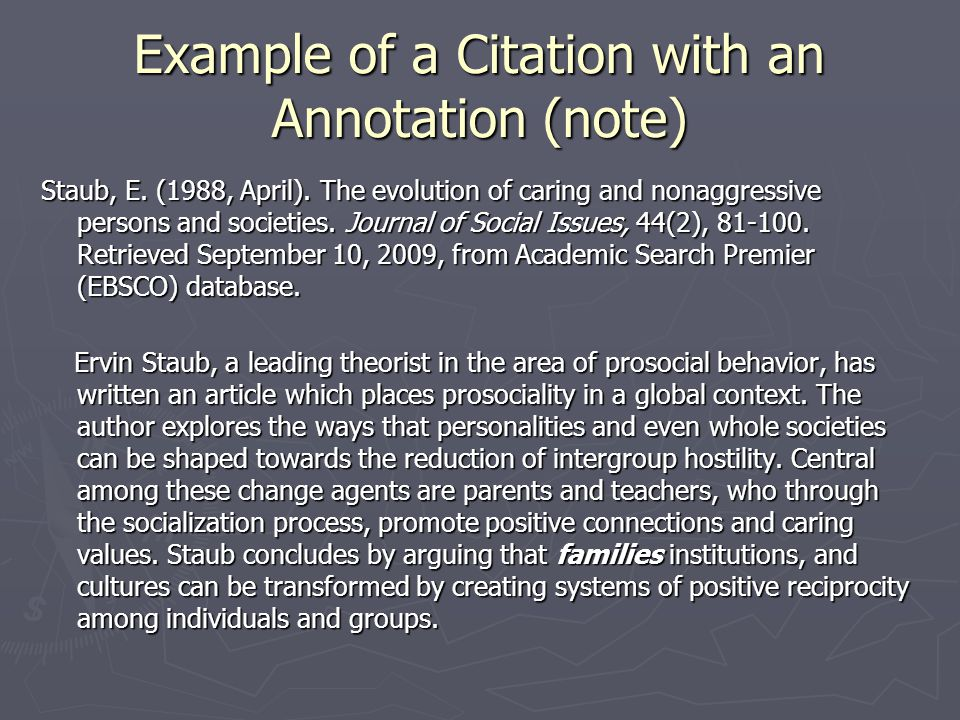 Example of a Citation with an Annotation (note) Staub, E.