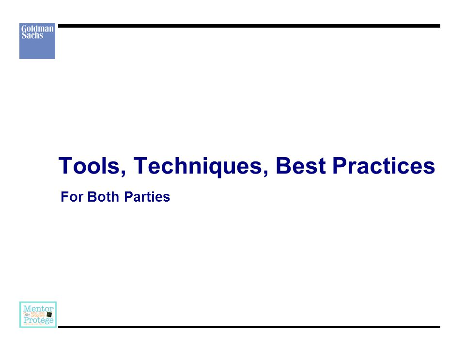 Tools, Techniques, Best Practices For Both Parties