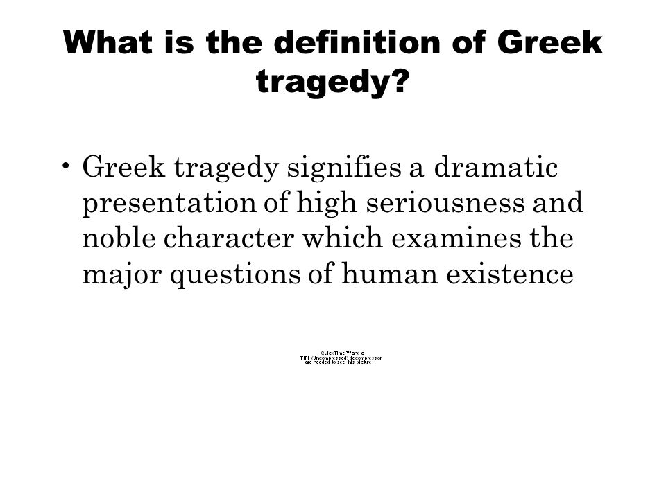 What is the definition of Greek tragedy.