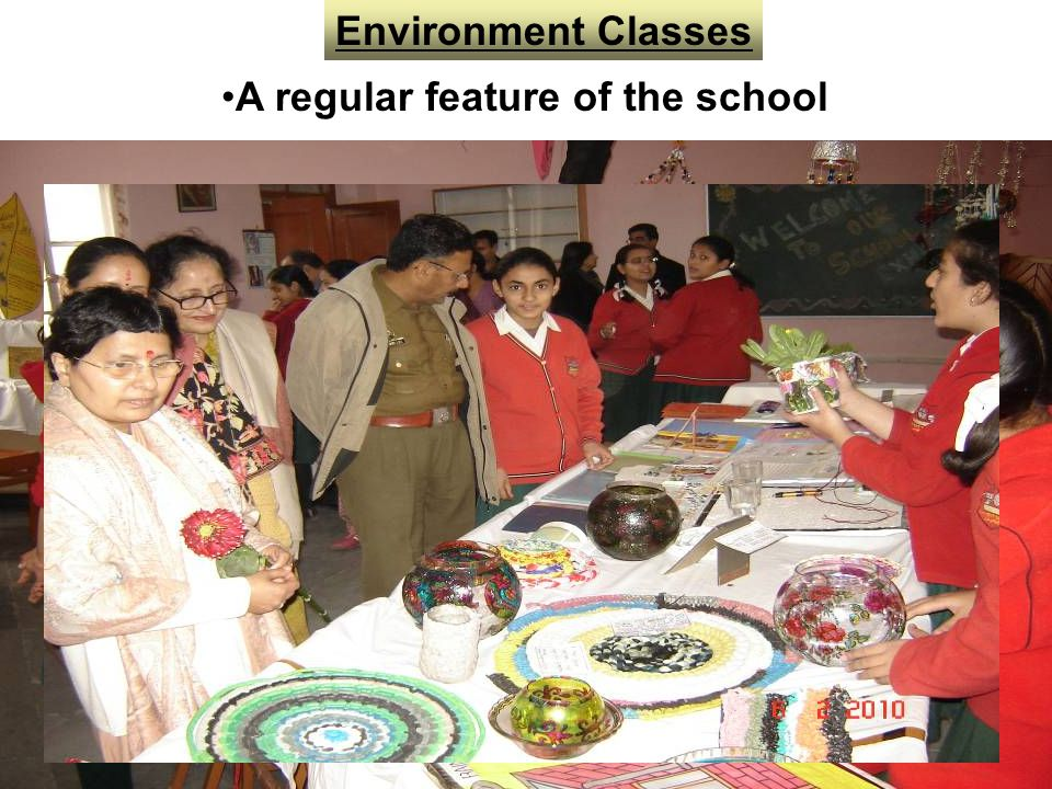 Environment Classes A regular feature of the school