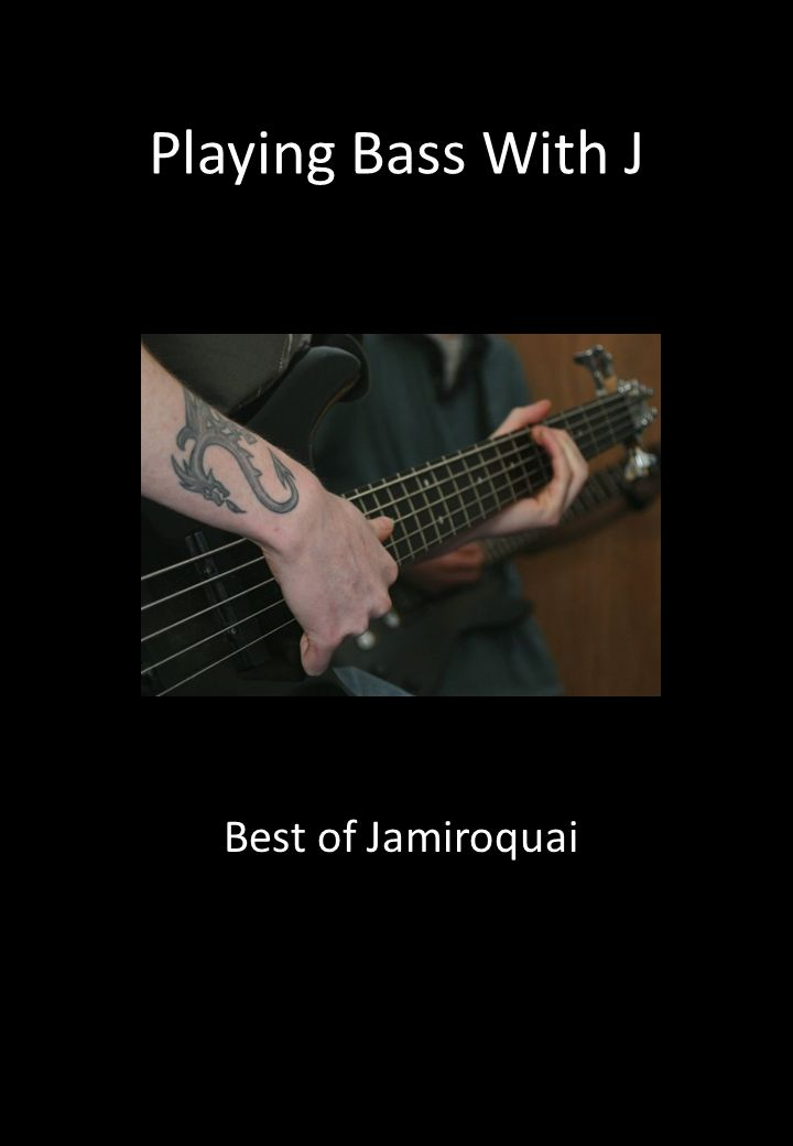 Playing Bass With J Best of Jamiroquai